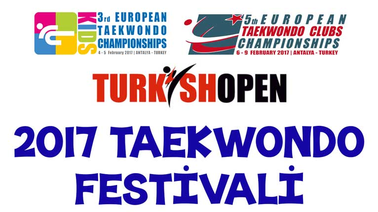 Taekwondo Festivali 2017, avrupa kulüpler şampiyonası, turkish open tournament,