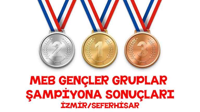 MEB Gençler Gruplar Şampiyonası İzmir Seferhisar Grubu